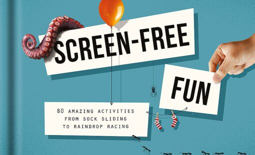 Screen-Free-Fun-80-amazing-activities-from-sock-sliding-to-raindrop-racing